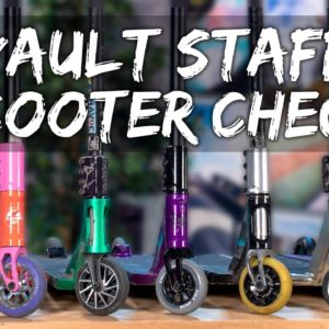 Vault Staff Scooter Check - Summer 2021 │ The Vault Pro Scooters
